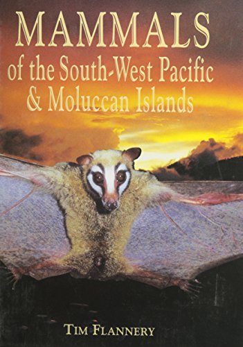The best books on Bats - Mammals of the South-West Pacific and Moluccan Islands by Tim Flannery