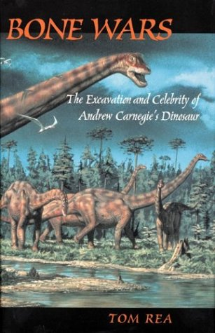 The best books on Dinosaurs - Bone Wars by Tom Rea