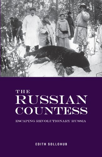The Best Tales of Soviet Russia - The Russian Countess by Edith Sollohub