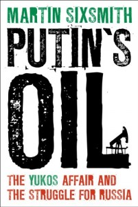 The best books on Why Russia isn't a Democracy - Putin's Oil by Martin Sixsmith