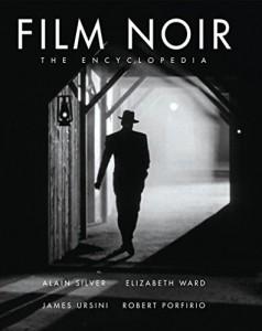 The best books on Film Noir - Film Noir by Alain Silver, James Ursini, Elizabeth Ward and Robert Porfino