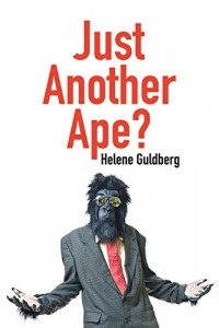 The best books on Man and Ape - Just Another Ape? by Helene Guldberg
