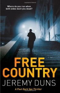 The best books on Forgotten Cold War Thrillers - Free Country by Jeremy Duns