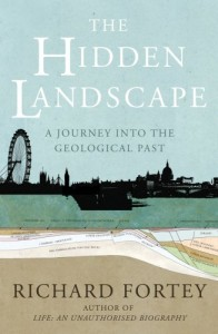 The best books on Palaeontology - The Hidden Landscape by Richard Fortey