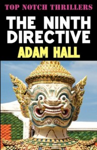 The best books on Forgotten Cold War Thrillers - The Ninth Directive by Adam Hall