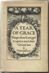 Rabbi Lionel Blue chooses his Favourite Books - A Year of Grace by Victor Gollancz