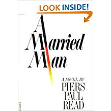The Best Legal Novels - A Married Man by Piers Paul Read