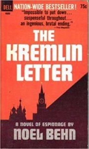 The best books on Forgotten Cold War Thrillers - The Kremlin Letter by Noel Behn