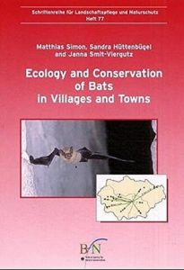 The best books on Bats - Ecology and Conservation of Bats in Villages and Towns by J Smit-Viergutz, M Simon & S Hüttenbügel