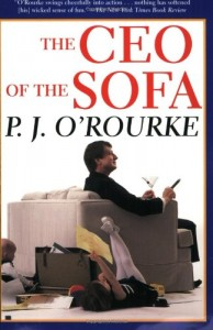 The best books on Political Satire - The CEO of the Sofa by P J O'Rourke