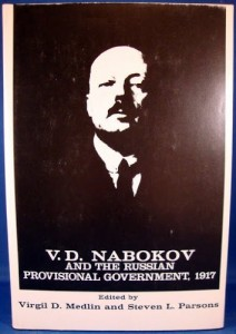 The best books on Why Russia isn't a Democracy - V D Nabokov and the Russian Provisional Government, 1917 by V D Nabokov