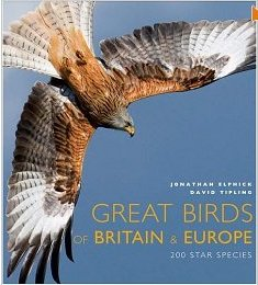 The best books on Birds - Great Birds of Britain & Europe by David Tipling with Jonathan Elphick & Jonathan Elphick