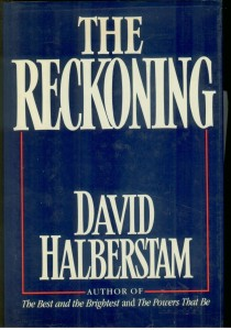 The best books on Economic History - The Reckoning by David Halberstam