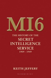 The best books on The Secret Service - MI6: The History of the Secret Intelligence Service 1909-1949 by Keith Jeffery
