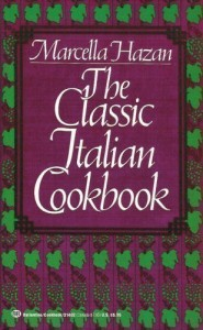 Wonderful Cookbooks - The Classic Italian Cookbook by Marcella Hazan