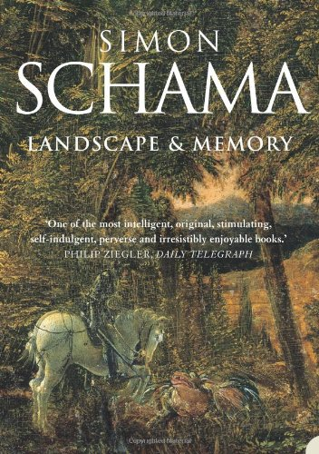 The best books on Horticulture - Landscape & Memory by Simon Schama