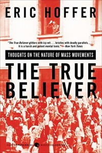 The best books on Who Terrorists Are - The True Believer by Eric Hoffer