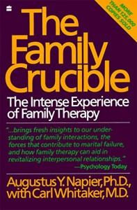The best books on Relationship Therapy - The Family Crucible by Augustus Napier and Carl Whitaker