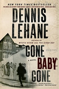 Irvine Welsh recommends the best Crime Novels - Gone Baby Gone by Dennis Lehane