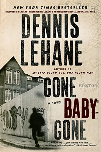 The best books on Thrillers - Gone Baby Gone by Dennis Lehane