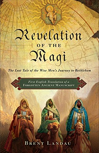 The best books on The Christmas Story - Revelation of the Magi by Brent Landau