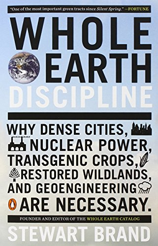 The best books on Technology - Whole Earth Discipline by Stewart Brand