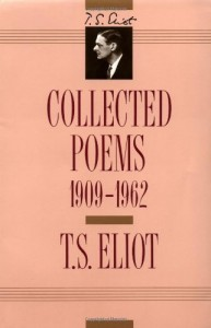 The best books on Cosy Mysteries - Collected Poems 1909-1962 by T S Eliot