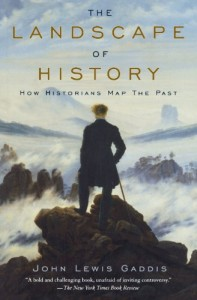John Lewis Gaddis recommends the best books on the History of International Relations - The Landscape of History by John Lewis Gaddis