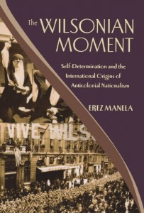 John Lewis Gaddis recommends the best books on the History of International Relations - The Wilsonian Moment by Erez Manela