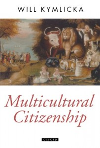 The best books on Multiculturalism - Multicultural Citizenship by Will Kymlicka