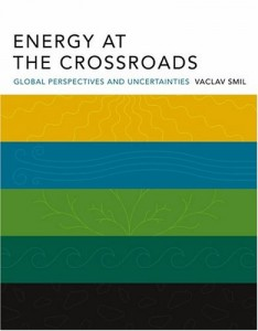 The best books on Climate Change Innovation - Energy at the Crossroads by Vaclav Smil