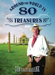 The best books on Architectural History - Around the World in 80 Treasures by Dan Cruickshank & Dan Cruikshank