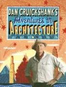 The best books on Architectural History - Adventures in Architecture by Dan Cruickshank & Dan Cruikshank