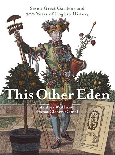 The best books on Horticulture - This Other Eden by Andrea Wulf
