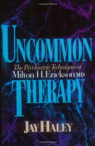 The best books on Relationship Therapy - Uncommon Therapy by Jay Haley