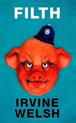 Irvine Welsh recommends the best Crime Novels - Filth by Irvine Welsh