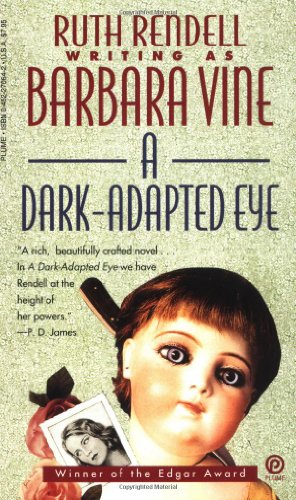 Simon Brett recommends the best Whodunnits - A Dark-Adapted Eye by Barbara Vine