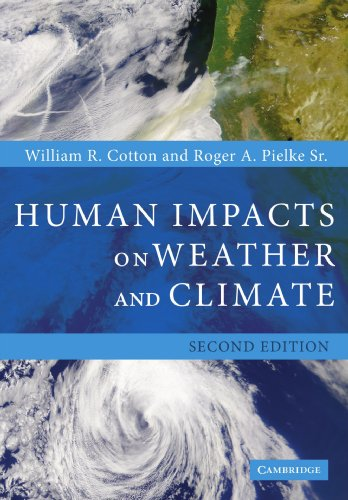 The best books on Climate Change Innovation - Human Impacts on Weather and Climate by William R Cotton and Roger A Pielke