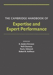 The best books on Champions - Cambridge Handbook of Expertise and Expert Performance by Neil Charness, Paul J Feltovich and Robert R Hoffman