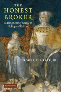 The best books on Climate Change Innovation - The Honest Broker by Roger Pielke Jr