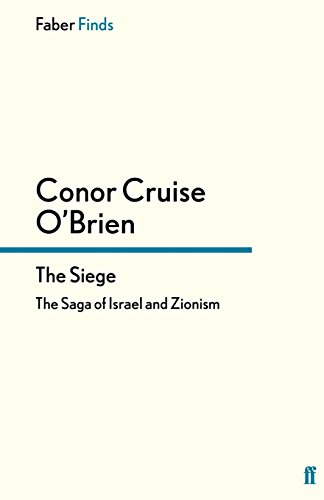 The best books on Anti-Semitism - The Siege by Conor Cruise O'Brien