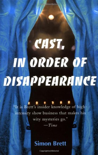Simon Brett recommends the best Whodunnits - Cast, in Order of Disappearance by Simon Brett
