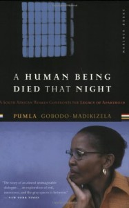 The best books on Transitional Justice - A Human Being Died That Night by Pumla Gobodo-Madikizela
