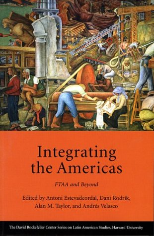 The best books on Globalisation - Integrating the Americas by Dani Rodrik