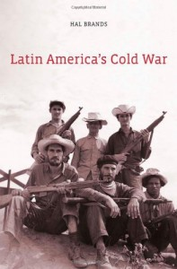 John Lewis Gaddis recommends the best books on the History of International Relations - Latin America by Hal Brands