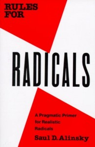 The best books on Lobbying - Rules for Radicals by Saul Alinsky