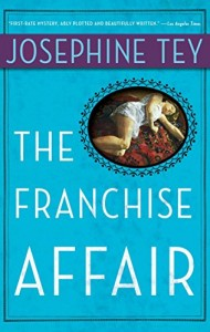 The Best Cosy Mysteries - The Franchise Affair by Josephine Tey