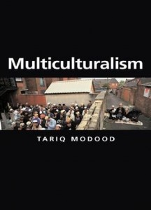 The best books on Multiculturalism - Multiculturalism by Tariq Modood