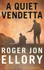 The best books on Human Dramas - A Quiet Vendetta by R J Ellory
