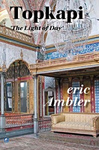 The best books on Cosy Mysteries - Topkapi by Eric Ambler
